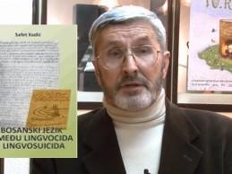 """Promocija knjige Safeta Kadića """"Bosanski jezik između lingvocida i lingvosuicida"""""""