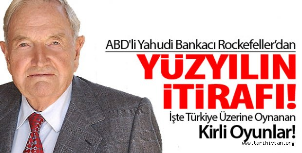 David Rockefeller: Ukoliko želimo uništiti islam onda moramo krenuti od Turske